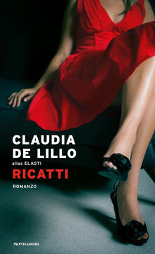 Ricatti - Claudia Elasti De Lillo - copertina