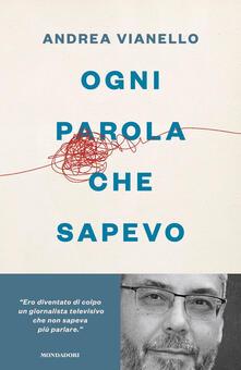 Ogni parola che sapevo - Andrea Vianello - copertina