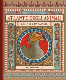 Atlante degli animali estinti e da salvare.pdf