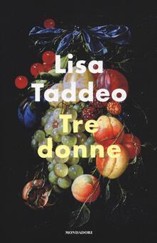 Tre donne - Lisa Taddeo - copertina