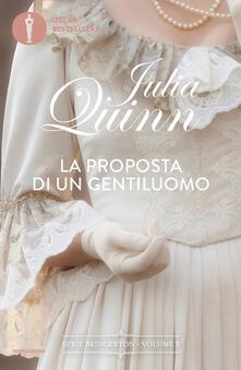 La proposta di un gentiluomo. Serie Bridgerton. Vol. 3 - Julia Quinn - copertina