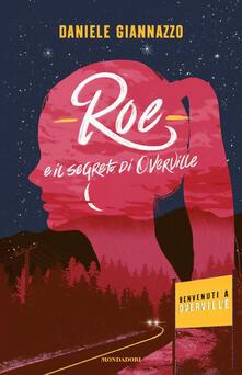 Roe e il segreto di Overville - Daniele Giannazzo - copertina