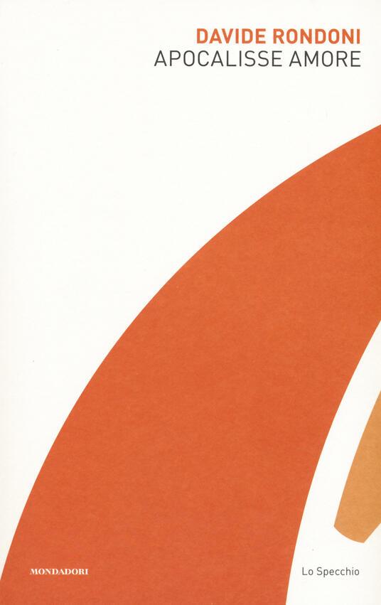 Apocalisse amore - Davide Rondoni - copertina