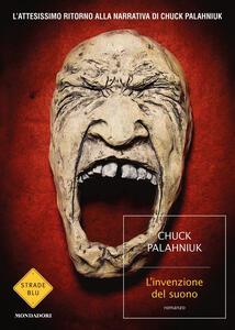 Libro L' invenzione del suono Chuck Palahniuk