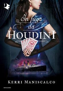 In fuga da Houdini. Vol. 3 - Kerri Maniscalco - copertina