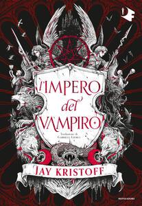 Libro L' impero del vampiro. Vol. 1 Jay Kristoff