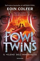 Copertina  Fowl twins : il veleno dell'immortalità