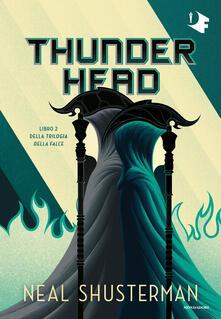 Thunderhead. Trilogia della Falce. Vol. 2 - Neal Shusterman - copertina