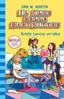 Osteriacasadimare.it Kristy lancia un'idea. Il club delle baby-sitter. Vol. 1 Image
