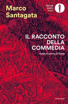 Camfeed.it Il racconto della Commedia. Guida al poema di Dante Image