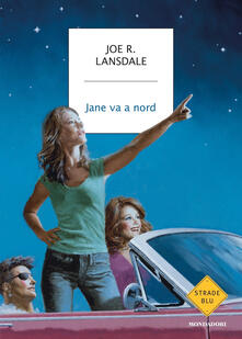 Jane va a nord - Joe R. Lansdale - copertina
