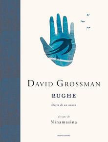 Rughe. Storia di un nonno - David Grossman - Libro - Mondadori -  Contemporanea | IBS