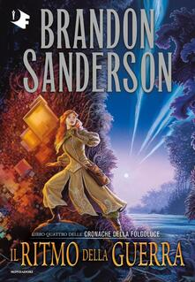 Il ritmo della guerra. Le cronache della Folgoluce. Vol. 4 - Brandon Sanderson - copertina
