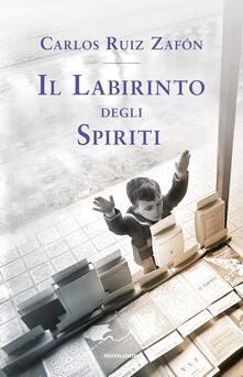 Il labirinto degli spiriti - Carlos Ruiz Zafón - copertina