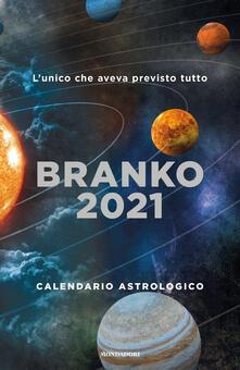 Calendario astrologico 2021. Guida giornaliera segno per segno - Branko - copertina