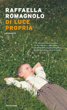 Di luce propria - Raffaella Romagnolo - copertina