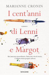Libro I cent'anni di Lenni e Margot Marianne Cronin