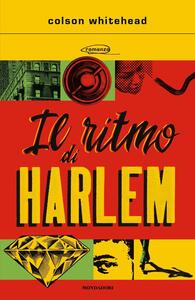 Libro Il ritmo di Harlem Colson Whitehead