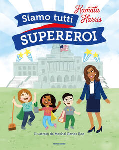 Libro Siamo tutti supereroi Kamala Harris