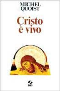 Libro Cristo è vivo Michel Quoist