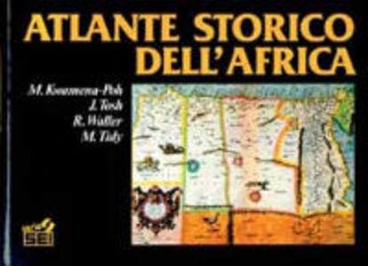Foto Cover di Atlante storico dell'Africa, Libro di Kwamena, edito da SEI