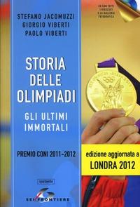 Storia delle Olimpiadi. Con CD-ROM - Jacomuzzi Stefano Viberti Giorgio Viberti Paolo - wuz.it