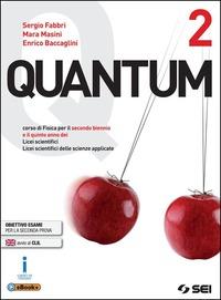 Quantum. Per i Licei scientifici. Con e-book. Con espansione online. Vol. 2 - Fabbri Sergio Masini Mara Baccaglini Enrico - wuz.it