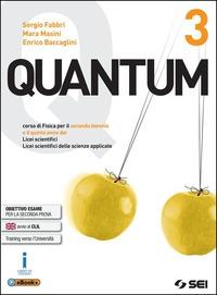 Quantum. Per i Licei scientifici. Con e-book. Con espansione online. Vol. 3 - Fabbri Sergio Masini Mara Baccaglini Enrico - wuz.it