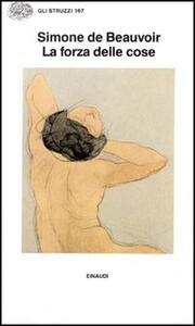 La forza delle cose - Simone de Beauvoir - copertina