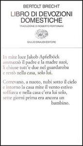 Libro Libro di devozioni domestiche Bertolt Brecht