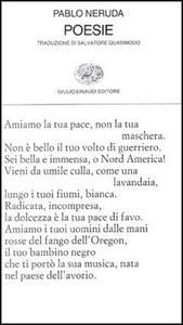 Poesie. Testo spagnolo a fronte - Pablo Neruda - copertina