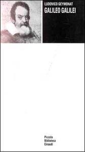 Galileo Galilei - Ludovico Geymonat - copertina