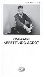 Foto Cover di Aspettando Godot, Libro di Samuel Beckett, edito da Einaudi