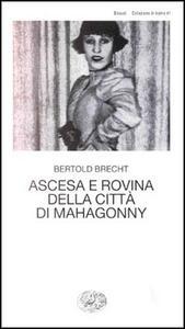 Ascesa e rovina della città di Mahagonny - Bertolt Brecht - copertina