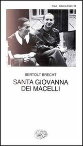 Libro Santa Giovanna dei Macelli Bertolt Brecht