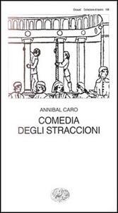 Comedia degli straccioni - Annibal Caro - copertina