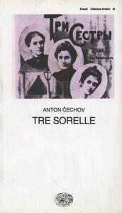 Libro Tre sorelle Anton Cechov