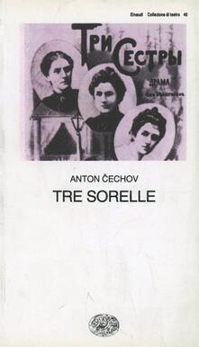 Tre sorelle - Anton Cechov - copertina
