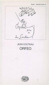 Foto Cover di Orfeo, Libro di Jean Cocteau, edito da Einaudi