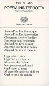 Foto Cover di Poesia ininterrotta, Libro di Paul Éluard, edito da Einaudi
