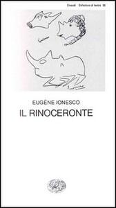 Il Rinoceronte - Eugène Ionesco - copertina