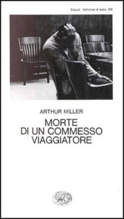 Morte di un commesso viaggiatore - Arthur Miller - copertina
