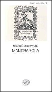 Foto Cover di La mandragola, Libro di Niccolò Machiavelli, edito da Einaudi