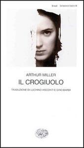 Il crogiuolo - Arthur Miller - copertina