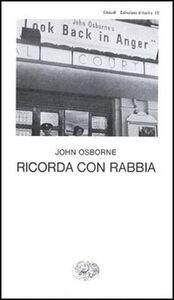 Libro Ricorda con rabbia John Osborne