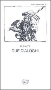 Libro Due dialoghi Ruzante
