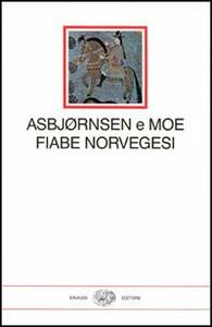 Fiabe norvegesi - Peter C. Asbjørnsen,Jorgen Moe - copertina
