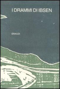 I drammi - Henrik Ibsen - copertina