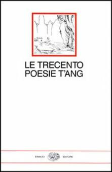 Ristorantezintonio.it Le trecento poesie T'ang Image
