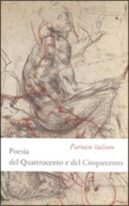 Parnaso italiano. Vol. 4: Poesia del Quattrocento e del Cinquecento.